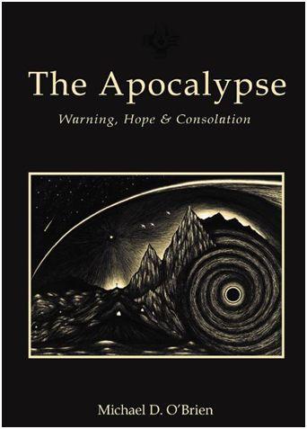 Vivons-nous des temps apocalyptiques ?  Michael O'Brien